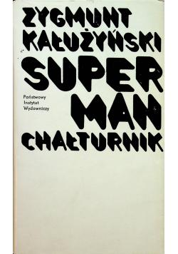 Superman chałturnik