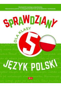 Sprawdziany dla klasy 5 Język polski