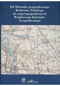 """Od """"Słownika geograficznego Królestwa Polskiego"""".."""
