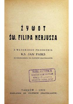 Żywot Św. Filipa Nerjusza 1931 r.