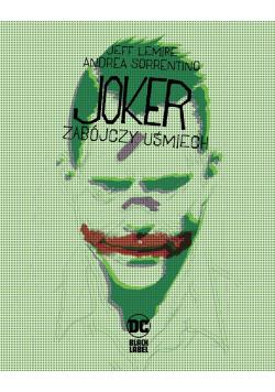 Joker. Zabójczy uśmiech