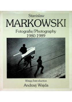 Stanisław Markowski Fotografie Photography 1980 1989