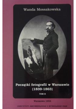 Początki fotografii w Warszawie Tom II