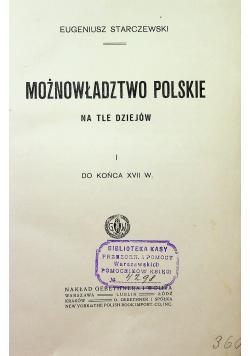 Możnowładztwo Polskie na tle dziejów 1914 r