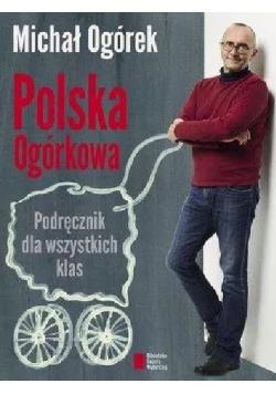 Polska Ogórkowa Podręcznik dla wszystkich klas