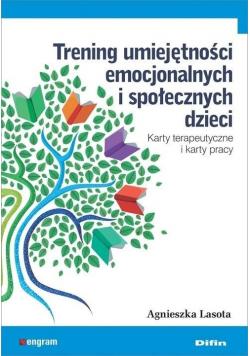 Trening umiejętności emocjonalnych i społecznych..