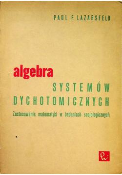 Algebra systemów dychotomicznych