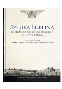 Sztuka Lublina od średniowiecza do współczesności
