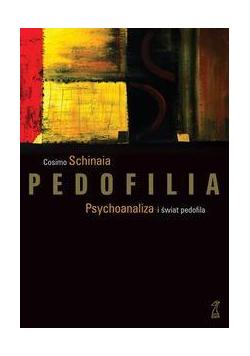 Pedofilia. Psychoanaliza i świat pedofila