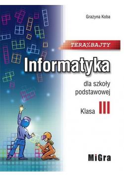 Informatyka SP 3 Teraz bajty MIGRA