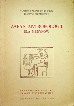 Zarys Antropologii dla medyków