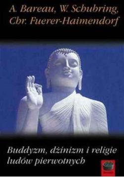 Buddyzm Dżinizm Religie ludów pierwotnych