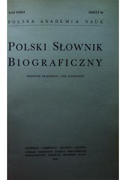 Polski słownik biograficzny Tom XXIII 4 zeszyty