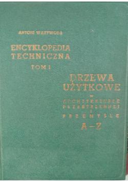 Encyklopedia Techniczna Tom I Drzewo użytkowe
