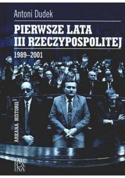 Pierwsze lata III Rzeczypospolitej 1989 2001