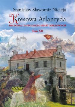 Kresowa Atlantyda T.12