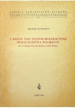 Z Badań nad stanem biologicznym społeczeństwa polskiego od schyłku XVI do końca XVIII wieku