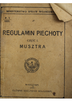 Regulamin Piechoty Cz I Musztra 1921 r.