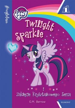 Twilight Sparkle i zaklęcie kryształowego serca