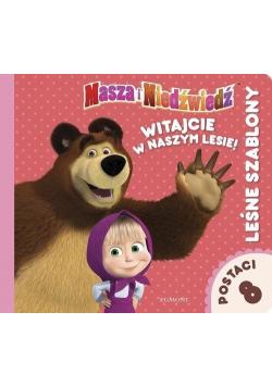 Masza i Niedźwiedź  Witajcie w naszym lesie  Leśne szablony