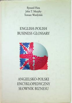 Angielsko-polski encyklopedyczny słownik biznesu