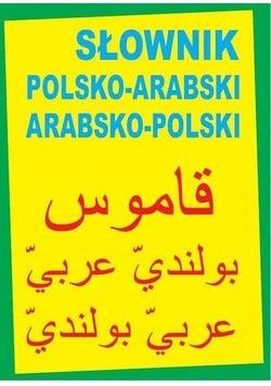 Słownik Polsko - Arabski Arabsko - Polski