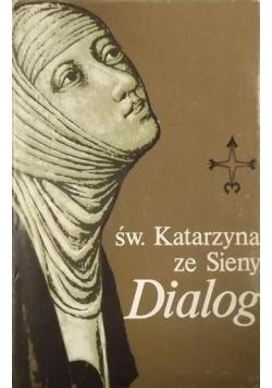 Święta Katarzyna ze Sieny Dialog