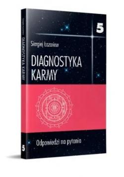 Diagnostyka karmy 5 Odpowiedzi na pytania
