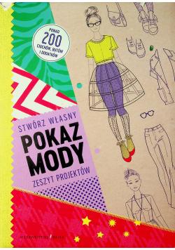 Pokaz mody Stwórz własny zeszyt projektów