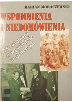 Wspomnienia i niedomówienia 25 lat pracy w wywiadzie wojskowym