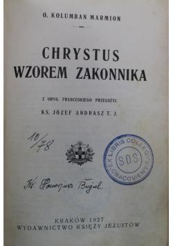Chrystus wzorem zakonnika 1927r