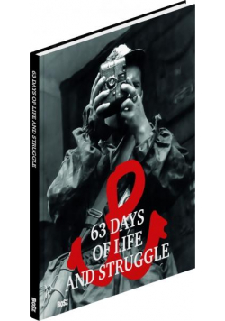 63 Days of Life and Struggle. Miniature BOSZ