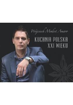 Kuchnia polska XXI wieku