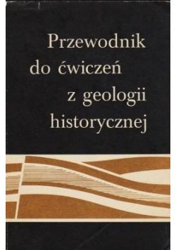 Przewodnik Do Ćwiczeń z Geologii Historycznej
