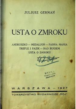 Usta o zmroku 1927 r
