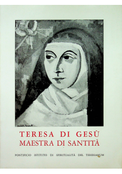 Teresa di Gesu Maestra Di Santita