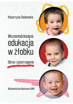 Wczesnodziecięca edukacja w żłobku