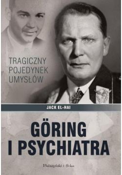 Goring i psychiatra Tragiczny pojedynek umysłów
