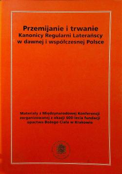Przemijanie i trwanie Kanonicy Regularni Laterańscy w dawnej współczesnej Polsce