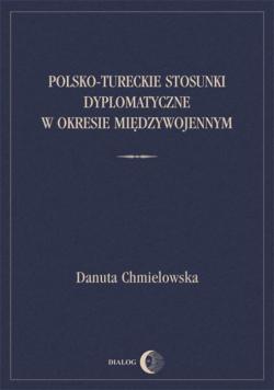 Polsko Tureckie stosunki dyplomatyczne w okresie międzywojennym
