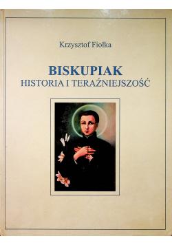 Biskupiak Historia i teraźniejszość