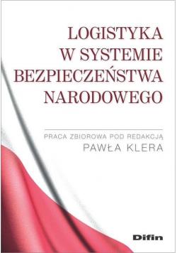 Logistyka w systemie bezpieczeństwa narodowego