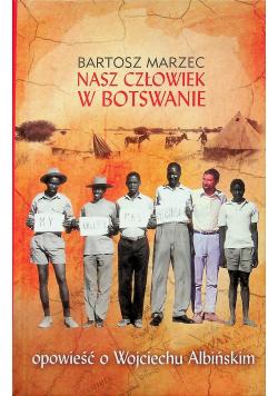 Nasz człowiek w Botswanie