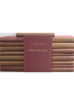 Juliusz Słowacki Dzieła wszystkie 17 tomów