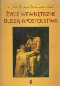 Życie wewnętrzne duszą apostolstwa