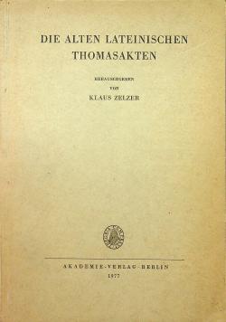Die Alten Lateinischen Thomasakten