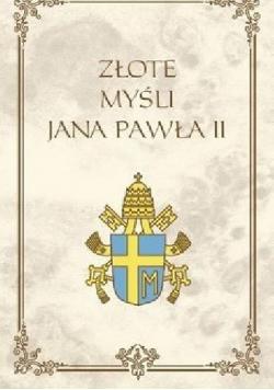 Złote myśli Jana Pawła II