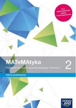 Matematyka 2 Podręcznik dla liceum i technikum  Zakres podstawowy