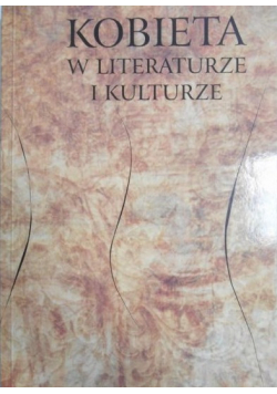Kobieta w literaturze i kulturze