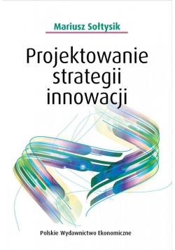 Projektowanie strategii innowacji